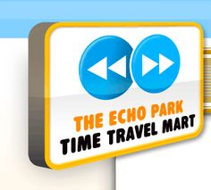 The 826LA Echo Park Time Travel Mart: See the future, the past and present, all in one convenient place.