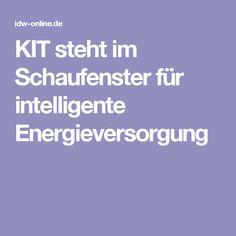KIT steht im Schaufenster für intelligente Energieversorgung