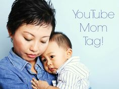 YouTube Mom Tag