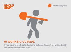 #Heatwave #Safety tip no. 9 - If you have to work outside in extreme heat, use a buddy system & watch out for your mates