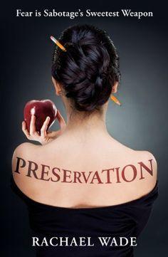 Preservation by Rachael Wade, http://www.amazon.com/dp/B007SOL6CW/ref=cm_sw_r_pi_dp_Execqb1JZXRNE