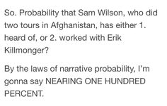 Omo, probability that Sam Wilson at least has heard of Erik Killmonger. Whoa. didn't even think about that