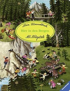 Mein Wimmelbuch: Hier in den Bergen von Ali Mitgutsch https://www.amazon.de/dp/3473434892/ref=cm_sw_r_pi_dp_x_5Yr1yb7VZDM2B