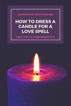 In this article, we'll show you How to Dress a Candle For a Love Spell and which essential oils we usually use. We've also included a few tips! Moon Spells, Wiccan Spells, Candle Spells, Witchcraft, Jar Spells, Voodoo Spells, Magick, Wiccan Rituals, New Moon Rituals