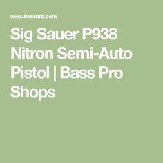Sig Sauer P938 Nitron Semi-Auto Pistol   Bass Pro Shops