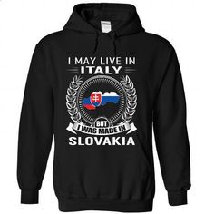 I May Live in Italy But I Was Made in Slovakia (New)-kn - #tshirt redo #hoodie fashion. PURCHASE NOW => https://www.sunfrog.com/States/I-May-Live-in-Italy-But-I-Was-Made-in-Slovakia-New-knowoverjs-Black-Hoodie.html?68278
