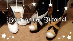 How to Make Boot/Shoe Armor with Worbla