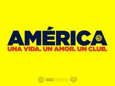 Una Vida. Un Amor. Un Club. @CF_America #americanografico #AméricaYoTeLlevoEnElCorazón
