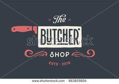 Vintage emblem of Butchery meat shop with text The Butcher, Shop. Logo template for meat business - farmer shop, market or design - logo, label, banner, sticker. Vector Illustration