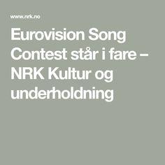 Eurovision Song Contest står i fare – NRK Kultur og underholdning Eurovision Songs, James Bond, Grand Prix, Tokyo, Stars, Culture, Tokyo Japan, Sterne, Star