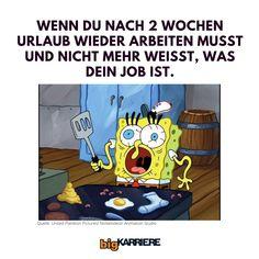 Wie war das... nach dem Urlaub ist vor dem Urlaub? 😂 Markier deine Kollegen und Freunde! #meme #funnymeme #lustigesmeme #spongebobmemes #urlaub #büromemes #deutschememes #jobwelt #karrierememes