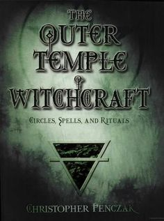 """Read """"The Outer Temple of Witchcraft Circles, Spells and Rituals"""" by Christopher Penczak available from Rakuten Kobo. As you enter the heart of witchcraft, you find at its core the power of sacred space. In Christopher Penczak's first boo. Magick Book, Witchcraft Books, Witchcraft Supplies, Wiccan Books, Wiccan Spells, Eclectic Witch, Pagan Witch, Practical Magic, Book Of Shadows"""