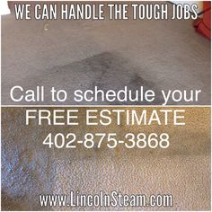 Lincoln Steam Carpet Cleaning can handle tough stains! If you think your carpet needs replaced give Lincoln Steam a call and keep your money in your pocket where it belongs!
