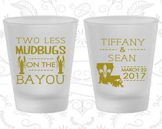 Two Less Mudbugs on the Bayou, Printed Frosted Glassware, Louisiana, Nola, Fleur De Lis, Frosted Shot Glasses (336)