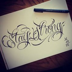 Bildergebnis für tattoo lettering stay strong