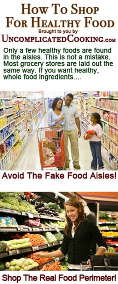 How To Shop For Healthy Food from www.UncomplicatedCooking.com, www.HealthVG.com/diet-to-go