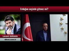 Levent Gültekin: Erdoğan seçimle gitmez mi? (Sesli Makale)