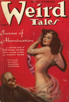 Weird Tales, March 19__? Henry Kuttner story included.