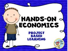 ECONOMICS.  Economics. This 2nd/3rd grade economics packet is a hands on, project based unit.  Directions and examples of student projects are included.  Students create their own businesses.  They learn about Goods and Services, Supply and Demand, Import and Export.
