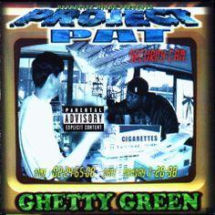 Project Pat - Ghetty Green