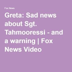 04-11-2016   Greta: Sad news about Sgt. Tahmooressi - and a warning | Fox News Video