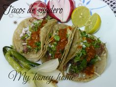 TACOS DE SUADERO | ~Honey home~