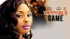 2015 Latest Nigerian Nollywood Movies - Terrible Game 1