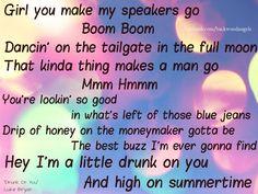 """Drunk On You"" ~Luke Bryan"