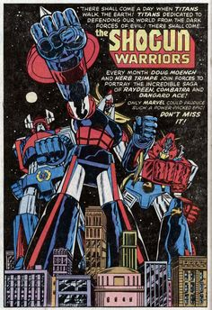Another in the line of toys turned into comic books from Marvel Comics. The Shogun Warriors went from being giant robot toys to being giant robot heroes. Comic Book Covers, Comic Books Art, Comic Art, Space Ghost, Japanese Robot, 70s Sci Fi Art, Mecha Anime, Super Robot, Classic Comics