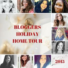 Blogger Holiday Home Tour 2015