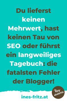Diese Fehler machen fast alle Blogger und werden deshalb mit ihrem Blog niemals richtig erfolgreich werden oder gutes Geld mit dem Bloggen verdienen! Finde gleich heraus, ob du dazu zählst und wie du dich sofort verbessern kannst! Business Inspiration, Content Marketing, Mindset, Seo, Readers Workshop, Passive Income, Search Engine Optimization, Not Interested, Liberty