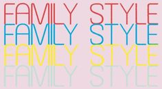 Family Style Exhibitions