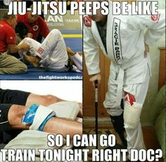 "The doctor at the emergency room told me ""I know there's no point asking you not to do TKD... (I was practicing with the splint on. In the emergency room.)"