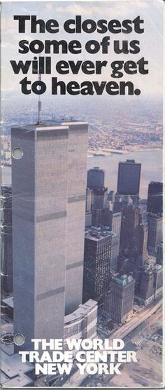 Eerie 1984 ad for the World Trade Center Towers.