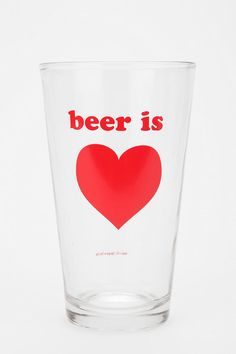 Beer is Love Pint Glass  #UrbanOutfitters
