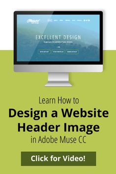 Learn how to design a website header image easily in Adobe Muse CC!