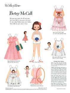 Betsy McCall Paperdolls.  Would wait every month to find out what adventure was in store and how she would be dressed for it!  Paper dolls were for rainy days and I think of her often!