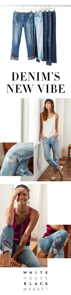 Out with the old, in with the blue. From textured embroidery to distinct distressing—it's all about jeans with personality. White House Black Market Jeans are designed in regular, petites and curvy sizes. The best part? You get premium denim without the premium price—WHBM jeans start at $89.  | White House Black Market