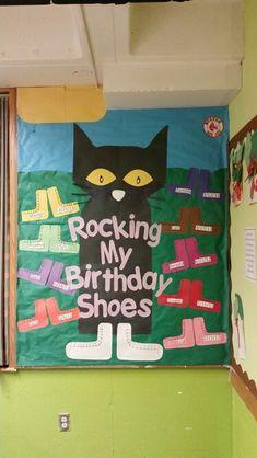 Pete the cat birthday board. Rocking my birthday shoes Preschool Birthday Board, Birthday Bulletin Boards, Birthday Wall, Preschool Bulletin Boards, Cat Birthday, Birthday Display, Bullentin Boards, Husband Birthday, Birthday Ideas