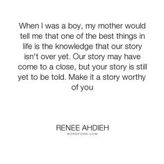 """Renee Ahdieh - """"When I was a boy, my mother would tell me that one of the best things in life is..."""". story, khalid, tale, shahrzad, blank-page"""
