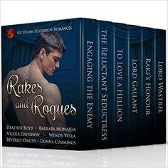 Rakes and Rogues by Heather Boyd, Barbara Monajem, Nicola Davidson, Wendy Vella, Beverley Oakley, Donna Cummings.