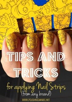 Tips and Tricks for Applying Nail Strips (any brand)