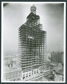 Niels Esperson building under construction, 1926 Houston Architecture, History Pics, H Town, Galveston, Skyscrapers, Under Construction, Empire State Building, San Antonio, Texas