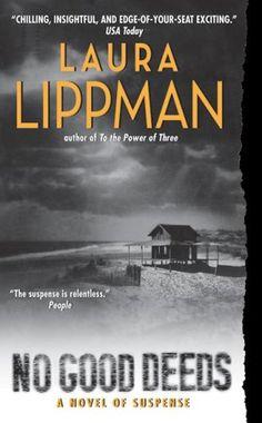 No Good Deeds - Laura Lippman