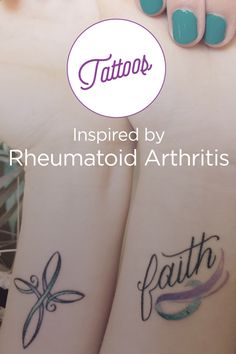11 Rheumatoid Arthritis Tattoos. Click through this slideshow of beautiful works of art and the inspiration behind them, for people staying strong with RA