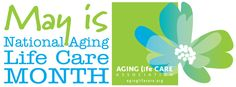 May is National Aging Life Care Month. Aging Life Care Managers help aging adults plan for and face age-related challenges, reducing family stress.