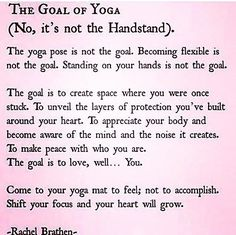 "O l i v i a W a t t s auf Instagram: ""THE GOAL OF YOGA by Rachel Brathen is an inspiring quote on why we practise yoga. To add to this I would say one thing which I have learnt along my teacher training journey. And that is that 'Flexibility is fleeting. Creating space in your mind to quieter the chatter is infinite and the possibility to love will last a lifetime'. Namaste x"""