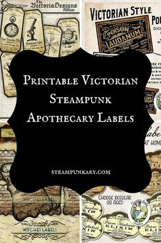 These fun printable Victorian Steampunk apothecary labels will add some fun to your Halloween or every day decorations in your home. Viktorianischer Steampunk, Steampunk Kunst, Steampunk Halloween, Steampunk Crafts, Steampunk House, Steampunk Design, Steampunk Cosplay, Steampunk Wedding, Steampunk Fashion