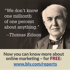 Thomas Edison reveals the tragic flaw in all of human knowledge and the stunning ignorance of the average man.