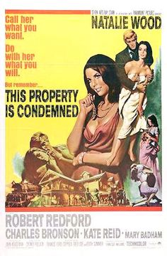 This Property Is Condemned 1966, Natalie Wood, Robert Redford, Charles Bronson